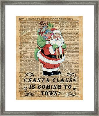 Santa Claus Is Coming To Town Vintage Christmas Decoration  Framed Print by Jacob Kuch