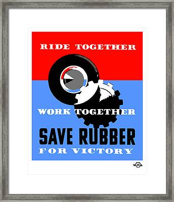 Save Rubber For Victory - Wpa Framed Print by War Is Hell Store