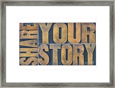 Share Your Story Word Abstract Framed Print by Marek Uliasz