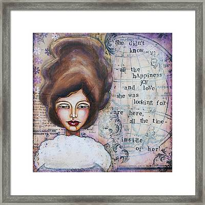 She Didn't Know - Inspirational Spiritual Mixed Media Art Framed Print by Stanka Vukelic