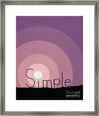 Simple Framed Print by Jaison Cianelli