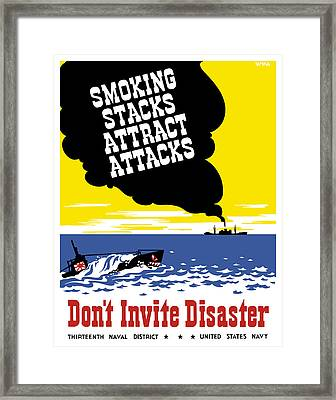Smoking Stacks Attract Attacks Framed Print by War Is Hell Store