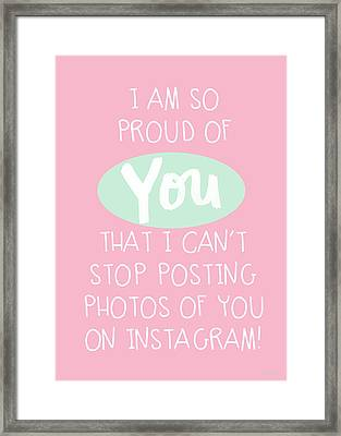 So Proud Of You- Pink Framed Print by Linda Woods