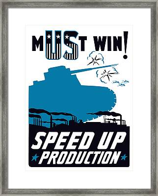 Speed Up Production - Ww2 Framed Print by War Is Hell Store