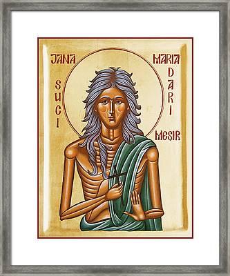 St Mary Of Egypt  Framed Print by Julia Bridget Hayes