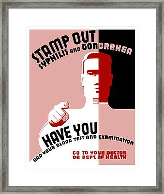 Stamp Out Syphilis And Gonorrhea Framed Print by War Is Hell Store
