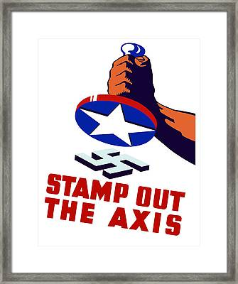 Stamp Out The Axis Framed Print by War Is Hell Store