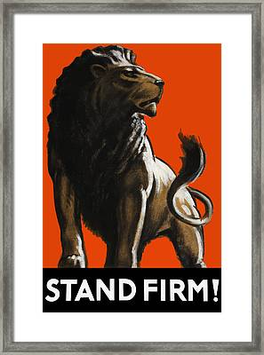 Stand Firm Lion - Ww2 Framed Print by War Is Hell Store