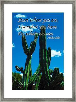 Start Where You Are Framed Print by Judi Saunders