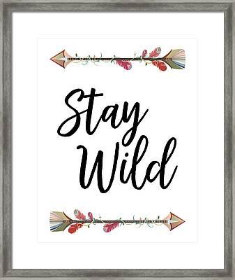 Stay Wild Framed Print by Jaime Friedman