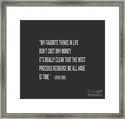 Steve Jobs Time Quote Tee Framed Print by Edward Fielding