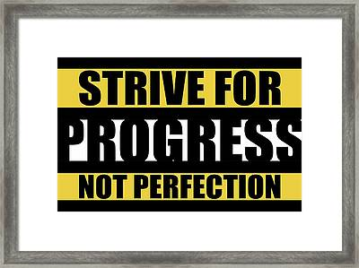 Strive For Progress Not Perfection Gym Motivational Quotes Poster Framed Print by Lab No 4