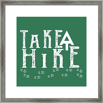 Take A Hike  Framed Print by Heather Applegate