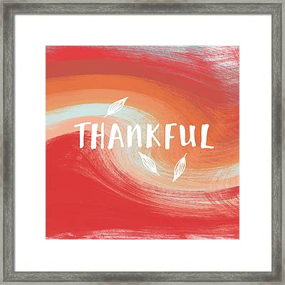Thankful- Art By Linda Woods Framed Print by Linda Woods