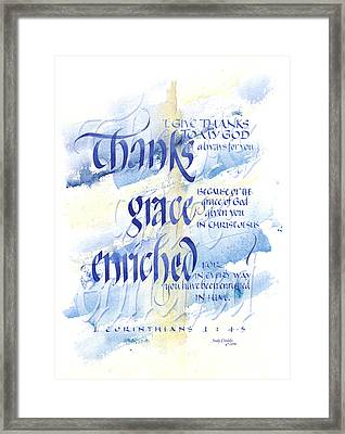 Thanks Grace   Framed Print by Judy Dodds