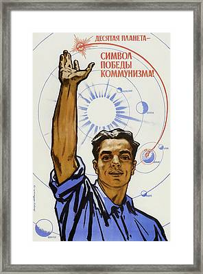 The 10th Planet Is A Symbol Of Communist Victory Framed Print by War Is Hell Store