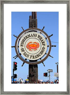 The Fishermans Wharf Sign . San Francisco California . 7d14228 Framed Print by Wingsdomain Art and Photography