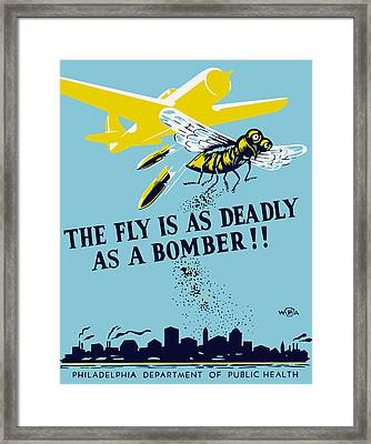 The Fly Is As Deadly As A Bomber - Wpa Framed Print by War Is Hell Store