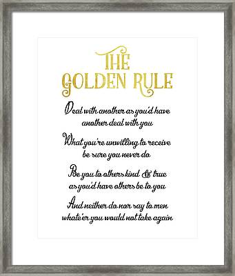 The Golden Rule Framed Print by Flo Karp