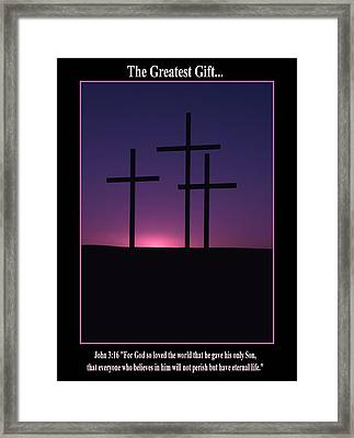 The Greatest Gift Framed Print by Mike  Dawson