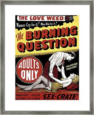 The Love Weed - Reefer Madness  1936 Framed Print by Daniel Hagerman