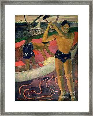 The Man With An Axe Framed Print by Paul Gauguin