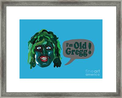 The Mighty Boosh Tv Series  I'm Old Gregg Framed Print by Paul Telling