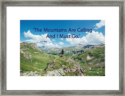 The Mountains Are Calling Framed Print by Bedros Awak
