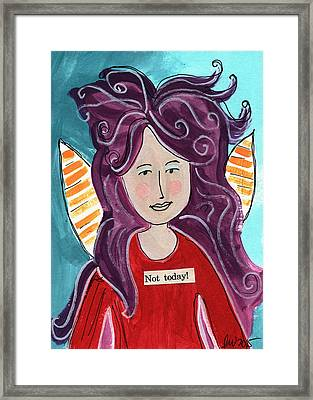 The Not Today Fairy- Art By Linda Woods Framed Print by Linda Woods
