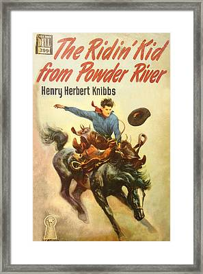 The Ridin Kid From Powder River Framed Print by Studio Artist