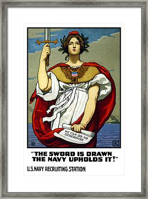 The Sword Is Drawn - The Navy Upholds It Framed Print by War Is Hell Store