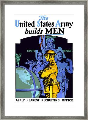 The United States Army Builds Men Framed Print by War Is Hell Store