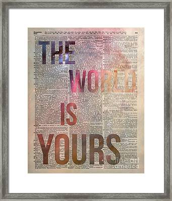 The World Is Yours  Framed Print by Jacob Kuch