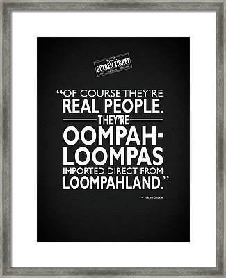 Theyre Oompa Loompas Framed Print by Mark Rogan