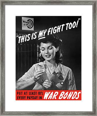 This Is My Fight Too - Ww2 Framed Print by War Is Hell Store