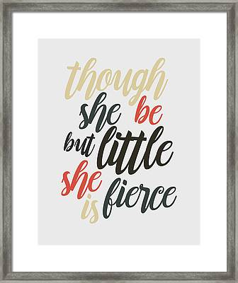 Though She Be But Little Framed Print by Taylan Soyturk