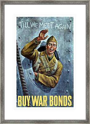Till We Meet Again -- Ww2 Framed Print by War Is Hell Store