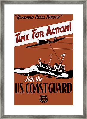 Time For Action - Join The Us Coast Guard Framed Print by War Is Hell Store