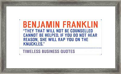 Timeless Business Quotes By Benjamin Franklin Framed Print by Celestial Images