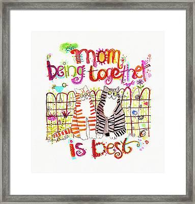 Together Is Best Framed Print by Deborah Burow