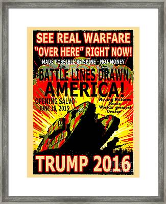 Trump 2016 War Declared Framed Print by Ron Tackett
