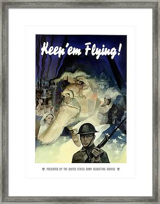 Keep 'em Flying - Uncle Sam  Framed Print by War Is Hell Store