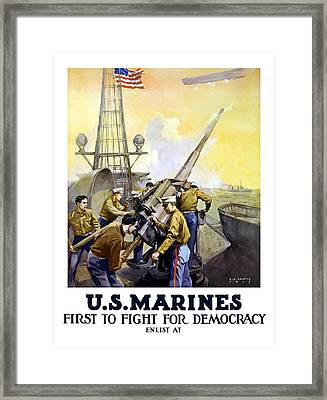Us Marines -- First To Fight For Democracy Framed Print by War Is Hell Store