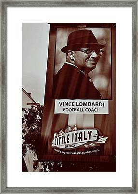 Vince Lombardi- Little Italy San Diego Framed Print by See My  Photos