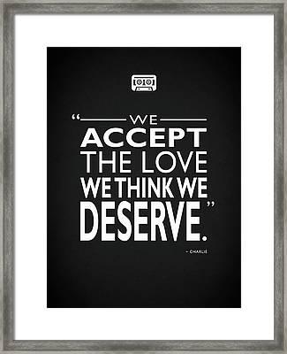We Accept The Love Framed Print by Mark Rogan