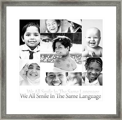 We All Smile In The Same Language Framed Print by Jacky Gerritsen