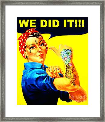 We Did It Framed Print by Andrew Kaupe