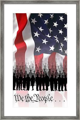 We The People . . . Framed Print by Daniel Hagerman