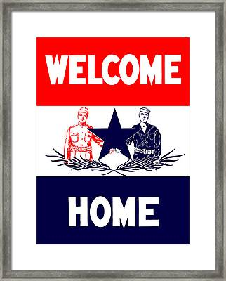 Vintage Welcome Home Military Sign Framed Print by War Is Hell Store