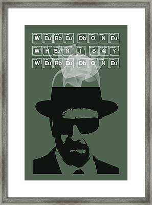 We're Done - Breaking Bad Poster Walter White Quote Framed Print by Beautify My Walls